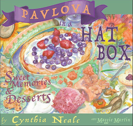 Pavlova in a Hat Box, Sweet Memories and Desserts