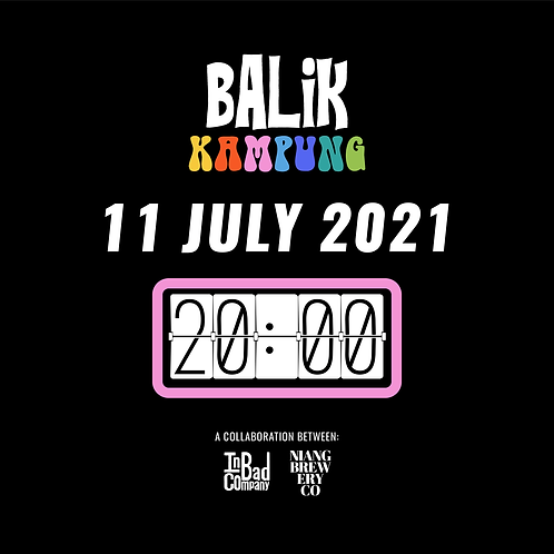"""Balik Kampung"" Tasting Flight & Food Pairing - 11 July (Sun) at 8pm"