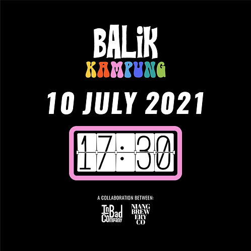 """Balik Kampung"" Tasting Flight & Food Pairing - 10 July (Sat) at 5:30pm"