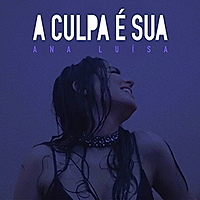 A Culpa É Sua - Single