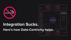 Integration Sucks. Here's how Data-Centricity helps.
