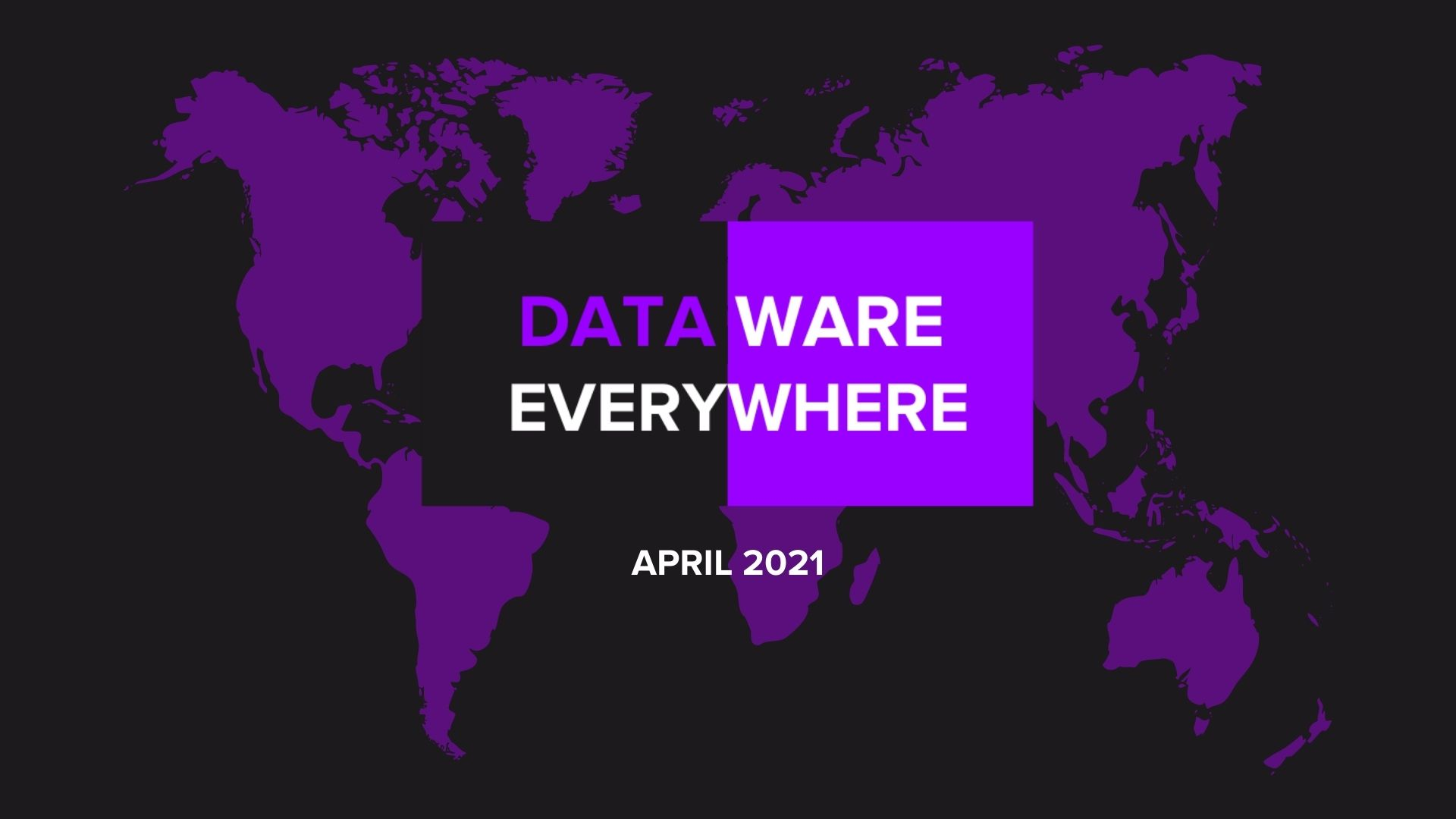 [Read] Dataware, Everywhere April 2021 Edition