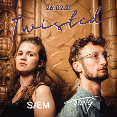 Upcoming Single Feb 26: Twisted ft. SÆM