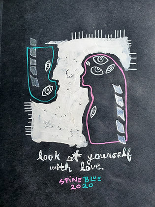 Look At Yourself With Love