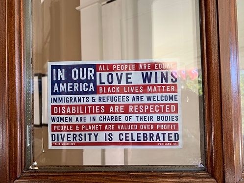 """In Our America"" Window Clings"