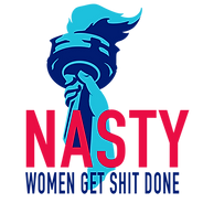 Nasty Women Get Shit Done