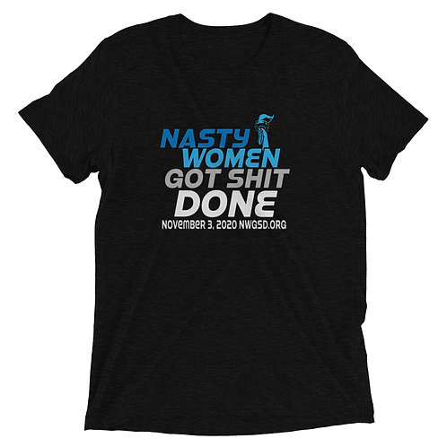 Nasty Women Got Shit Done Blues Unisex Short sleeve t-shirt