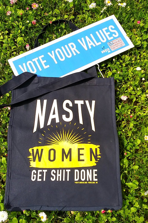 Nasty Women Tote with optional Vote Your Values Topper
