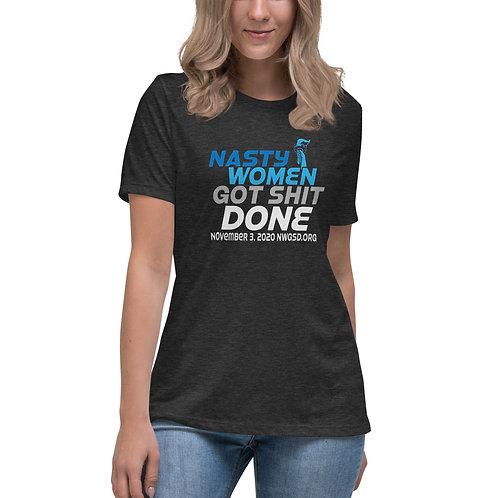 Nasty Women Got Shit Done Blues Women's Relaxed T-Shirt