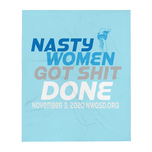 "Nasty Women Got Shit Done Blues 50"" x 60"" Throw Blanket"