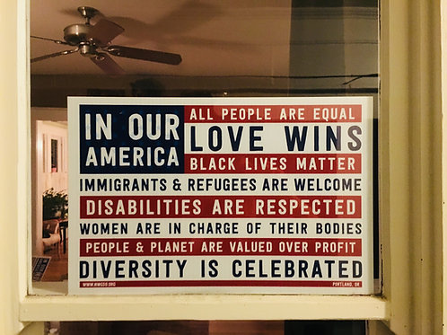 """In Our America"" Window Signs (English & Spanish)"
