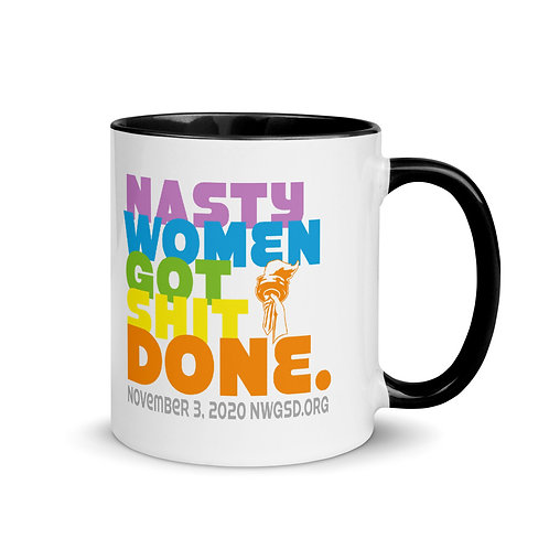 Nasty Women Got Shit Done Rainbow Mug with Color Inside