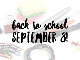 Back to School: Sept 8. A note about  supplies & class assignments