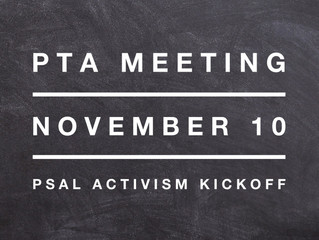 November 10 PTA Meeting: PSAL Activism Kickoff