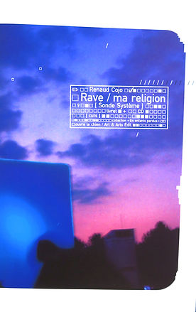 Rave/ma religion (William Blake and co, 2005)