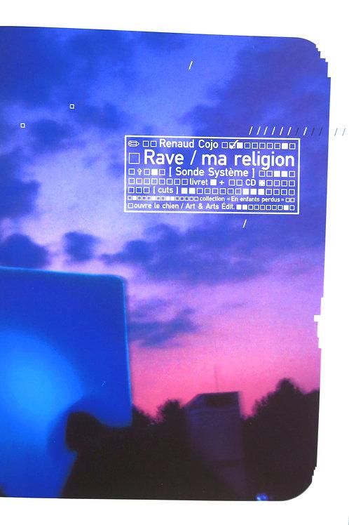 """Livre + CD """"Rave / ma religion"""" de Renaud Cojo (William Blake and Co, 2002)"""
