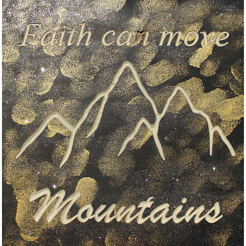 Faith Can Move Mountains CNC engraved wood
