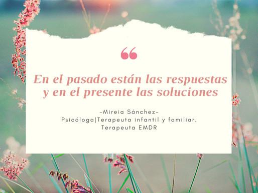 En el pasado están las respuestas y en el presente las soluciones