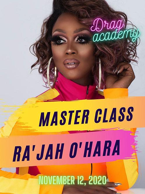 Master Class with Ra'Jah O'Hara