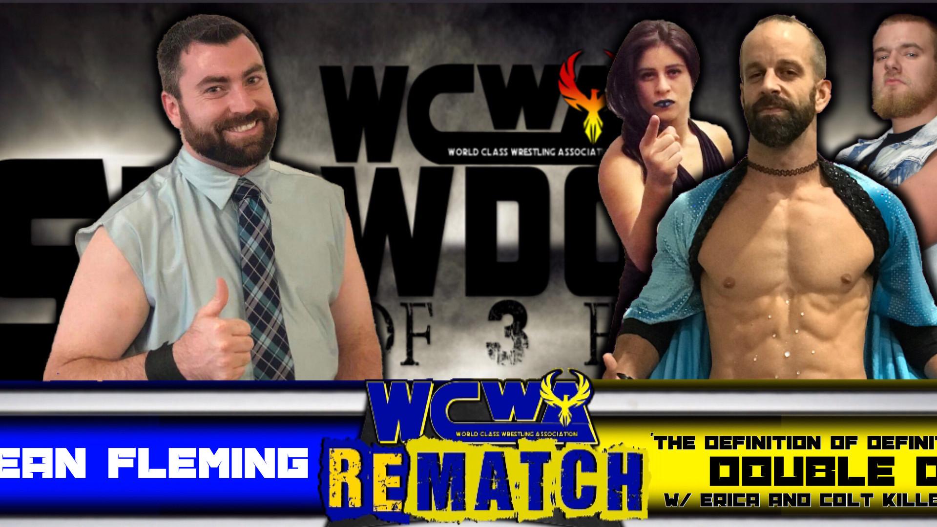 Dean Fleming vs Double D w/ Erica Torres & Colt Killbane