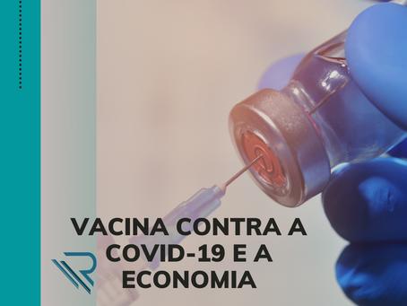 Vacina contra Covid é essencial para a retomada da economia