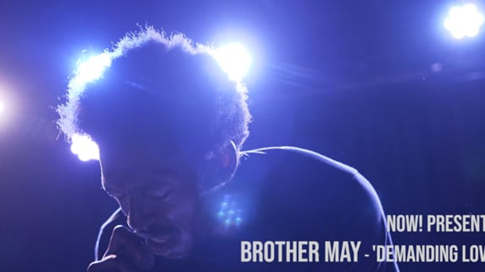 Brother May - Demanding Love @ The Lexington