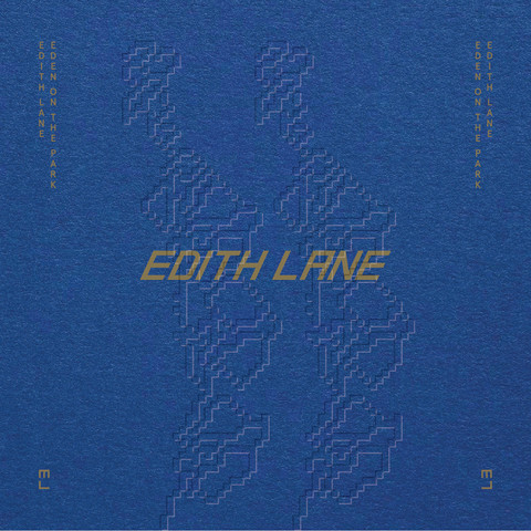 Edith Lane - Eden On The Park