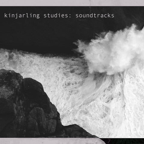 Amby Downs - Kinjarling Studies: Soundtracks