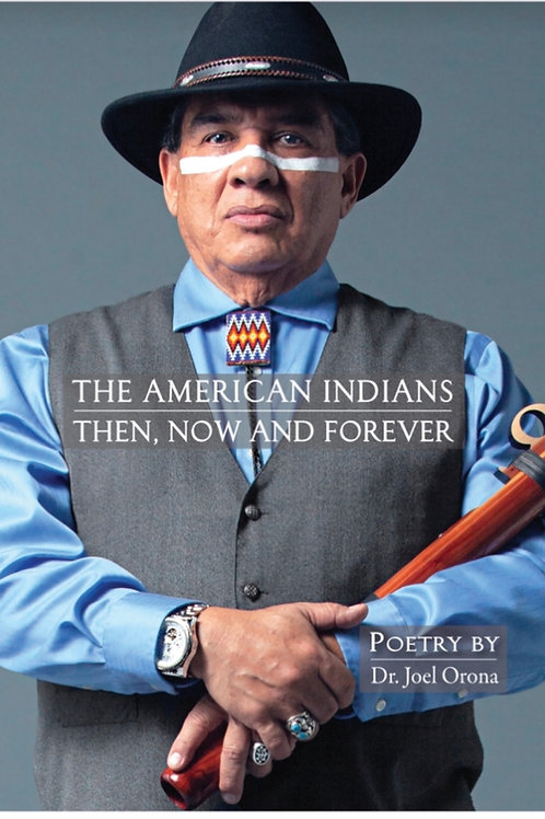 The American Indians-Then, Now and Forever