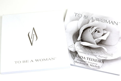 To Be A Woman™ - 31 Powerful Essences Signature Book