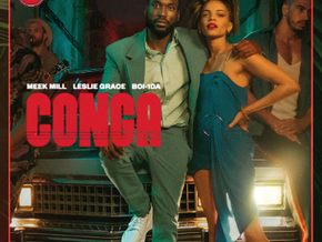 "Song Reviews: ""Conga"" by Meek Mill ft. Leslie Grace and Boy-1da"