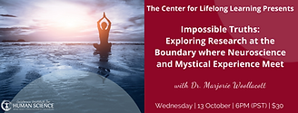 Impossible Truths: Exploring Research at the Boundary where Neuroscience and Mystical Experience Meet (NDE)