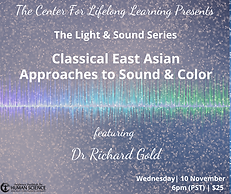 Webinar: Light & Sound Series - Classical East Asian Approaches to Sound & Color
