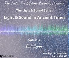 Webinar: Light & Sound Series Light & Sound in Ancient Times