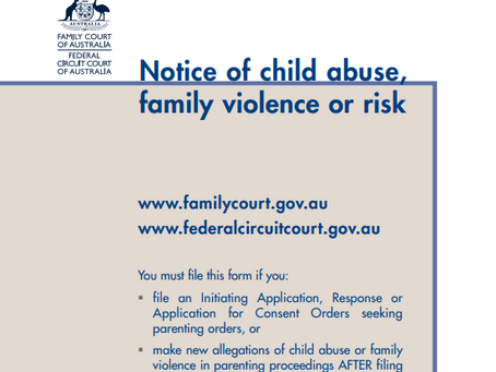 Family Law Courts Change of Procedure - New Notice of Child Abuse, Family Violence or Risk Form