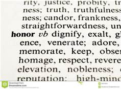 Honor, not just a word but action statement.
