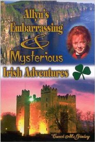 Allyn's Embarrassing & Mysterious Irish Adventures