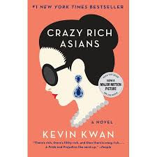 Over the Top All Over Asia (and you'll love every minute of it!!!)--- Crazy Rich Asians by Kevin Kwa