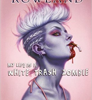 A White Trash Zombie's Life and Review