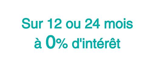 Paiement sur 12 ou 24 mois à 0%