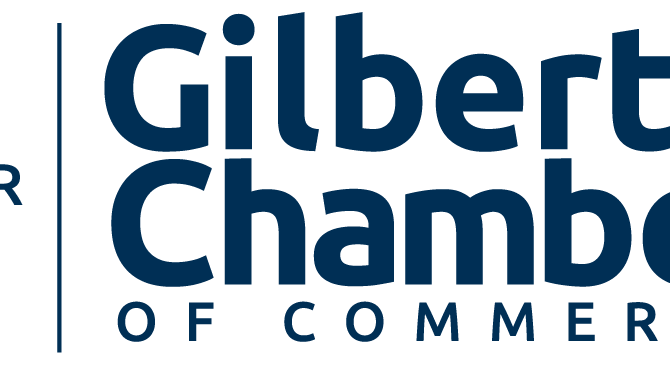 We Joined the Gilbert Chamber of Commerce!