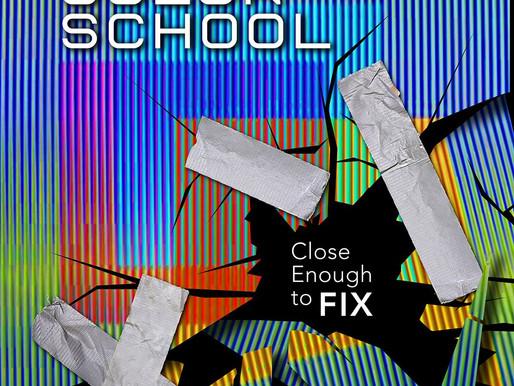 Review: Color School - Close Enough To Fix