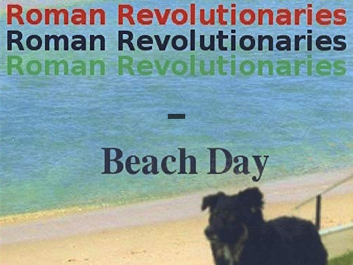 Review: Brad Geiger - Roman Revolutionaries: Beach Day