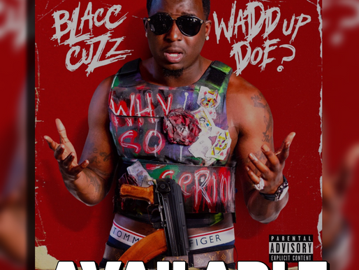 Review: Blacc Cuzz - Wadd Up Doe