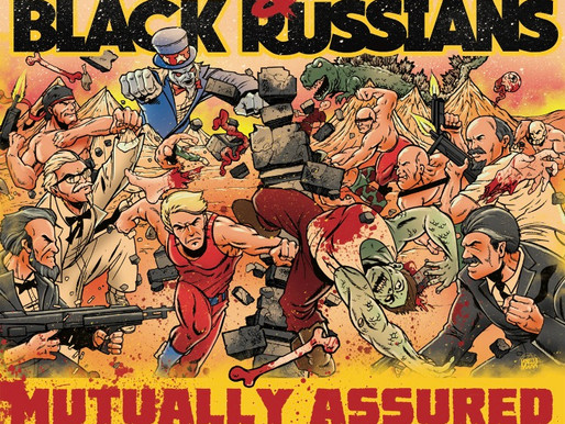 Review: The Radio Buzzkills / Black Russians - Mutually Assured Destruction