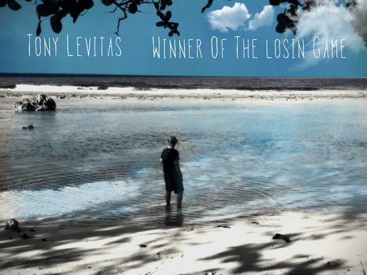 Review: Tony Levitas - Winner Of The Losin Game