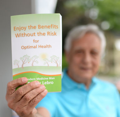 •	A Lebro Center | Kittery ME | Home | Book | Nation Wide Author | Enjoy the Benefits Without the Risks for Optimal Health