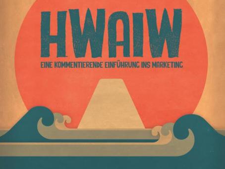 HWAIW - Eine kommentierende Einführung ins Marketing
