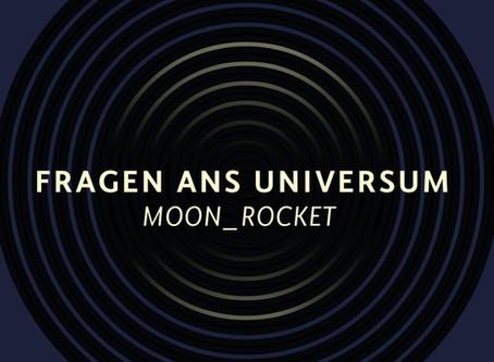 MOON_Rocket - Fragen ans Universum