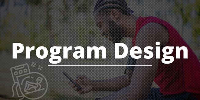 Copy of Program Design (2).png